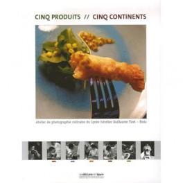 CINQ PRODUITS CINQ CONTINENTS