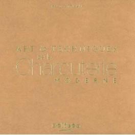 ART ET TECHNIQUES DE LA CHARcUTERIE MODERNE (2 volumes)