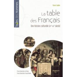 LA TABLE DES FRANCAIS UNE HISTOIRE CULTURELLE (xv° - XIX°)