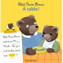 PETIT OURS BRUN - À TABLE