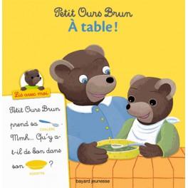PETIT OURS BRUN - À TABLE
