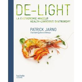 DE-LIGHT. La gastronomie minceur (bilingue français - anglais)