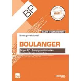 SUJET D'ENTRAINEMENT BREVET PROFESSIONNEL BOULANGER