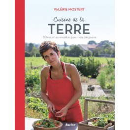 Cuisine de la Terre (local , bio )