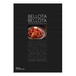 BELLOTA BELLOTA UNE PASSION IBERIQUE