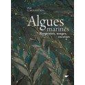 ALGUES MARINES PROPRIETES, USAGES, RECETTES